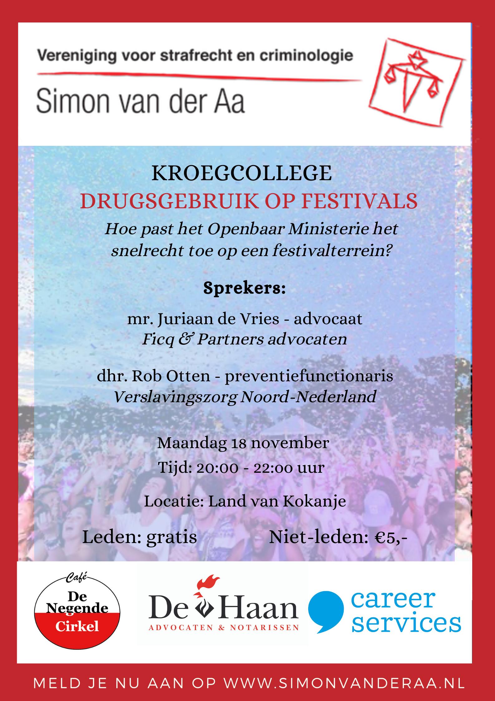 Kroegcollege Drugsgebruik op festivals. Hoe past het Openbaar Ministerie het snelrecht toe op een festivalterrein?
